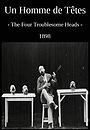 Фільм «Чотири проблемних голови» (1898)
