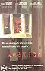 Фильм «Justice» (1998)