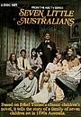 Серіал «Seven Little Australians» (1973)