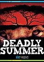 Фильм «Deadly Summer» (1997)