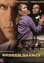Фильм «Broken Silence: A Moment of Truth Movie» (1998)
