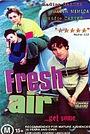 Фильм «Fresh Air» (1999)