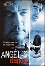 Фільм «Танець ангела» (1999)