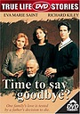 Фільм «Time to Say Goodbye?» (1997)