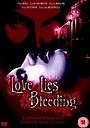 Фільм «Любовь лежит, истекая кровью» (1999)