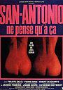 Фильм «San-Antonio ne pense qu'à ça» (1981)