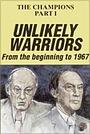Фильм «The Champions, Part 1: Unlikely Warriors» (1986)