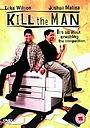 Фильм «Убить человека» (1999)