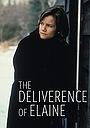 Фільм «The Deliverance of Elaine» (1996)