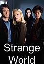 Сериал «Странный мир» (1999 – 2002)