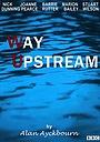 Фільм «Way Upstream» (1987)