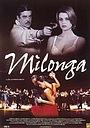 Фильм «Milonga» (1999)