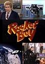 Фільм «Мальчик-ракета» (1989)