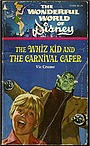 Фильм «The Whiz Kid and the Carnival Caper» (1976)