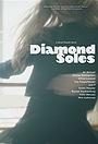 Фильм «Diamond Soles» (2019)