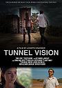 Фильм «Tunnel Vision» (2015)