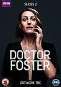 Сериал «Доктор Фостер» (2015 – 2017)