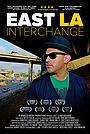 Фільм «East LA Interchange» (2015)