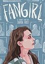 Фильм «Fangirl» (2019)