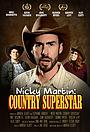 Фильм «Nicky Martin: Country Superstar» (2016)