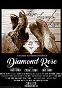 Фільм «Diamond Rose» (2021)