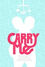 Фільм «Carry Me» (2016)