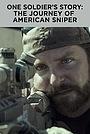 Фильм «История одного солдата: Путешествие американского снайпера» (2015)