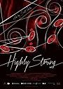 Фильм «Highly Strung» (2015)