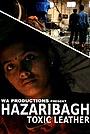 Фильм «Hazaribag, cuir toxique» (2012)