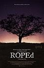 Фільм «ROPEd» (2017)