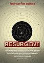 Фильм «Resurgent» (2016)