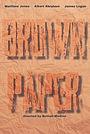 Фильм «Brown Paper» (2015)