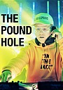 Фильм «The Pound Hole» (2015)