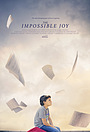Фильм «The Impossible Joy» (2017)