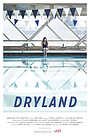 Фильм «Dryland» (2015)