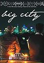 Фільм «Big City» (2017)