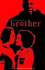 Фильм «Brother» (2016)