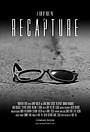 Фильм «Recapture» (2016)
