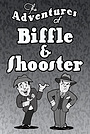 Фільм «The Adventures of Biffle and Shooster» (2015)