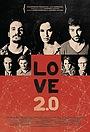 Фильм «Love 2.0» (2015)