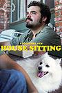Фільм «House Sitting» (2016)