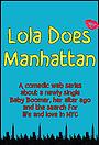 Фільм «Lola Does Manhattan»