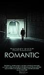 Фильм «Hopeless Romantic» (2015)