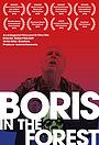 Фильм «Boris in the Forest» (2015)