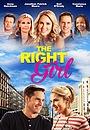 Фільм «The Right Girl» (2015)