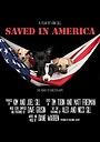 Фільм «Saved in America» (2015)