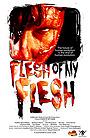 Фільм «Flesh of My Flesh» (2015)