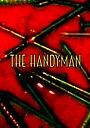 Фільм «The Handyman» (2014)