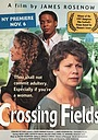 Фільм «Crossing Fields» (1997)