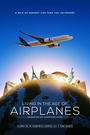 Фильм «Жизнь в эпоху самолётов» (2015)